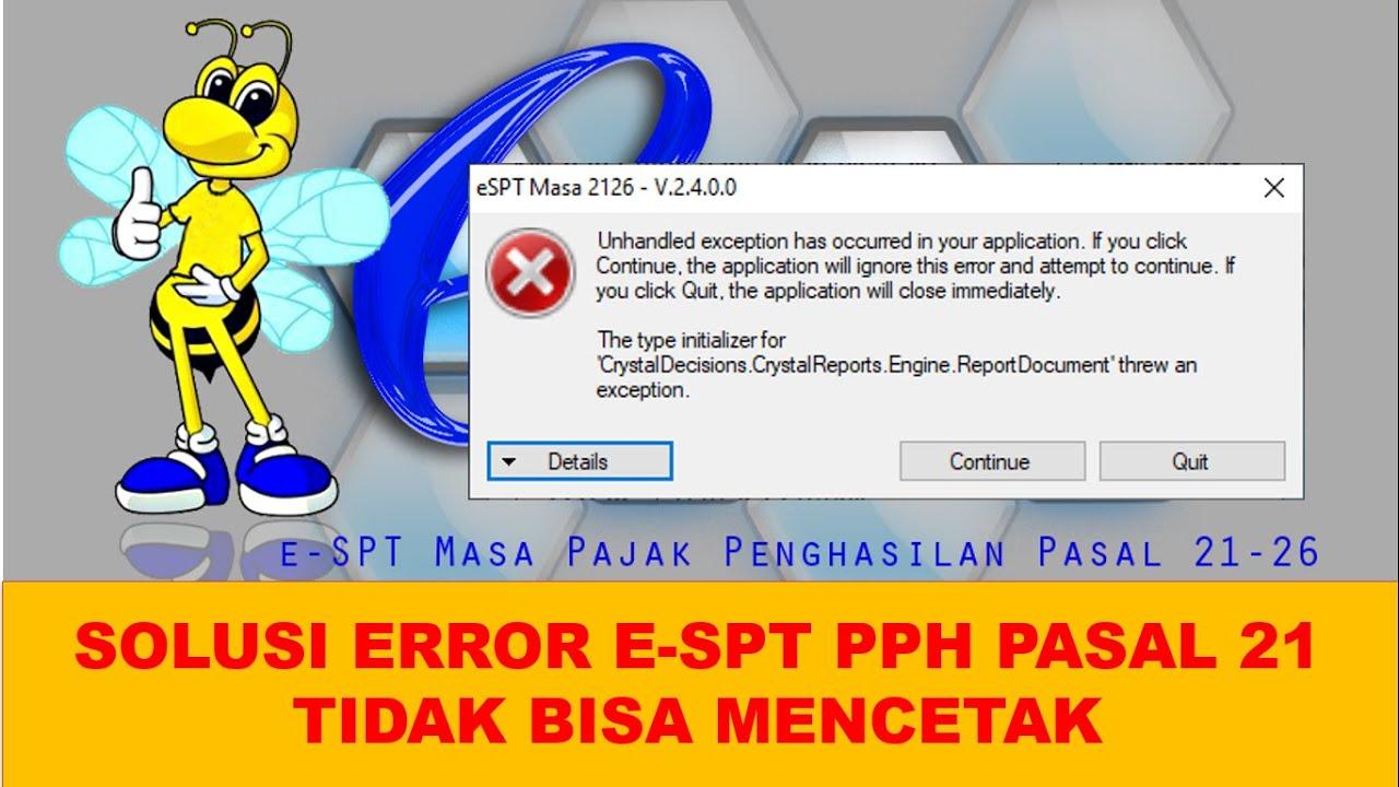 E Spt Pph 21 Tidak Bisa Cetak Begini Solusinya Youtube