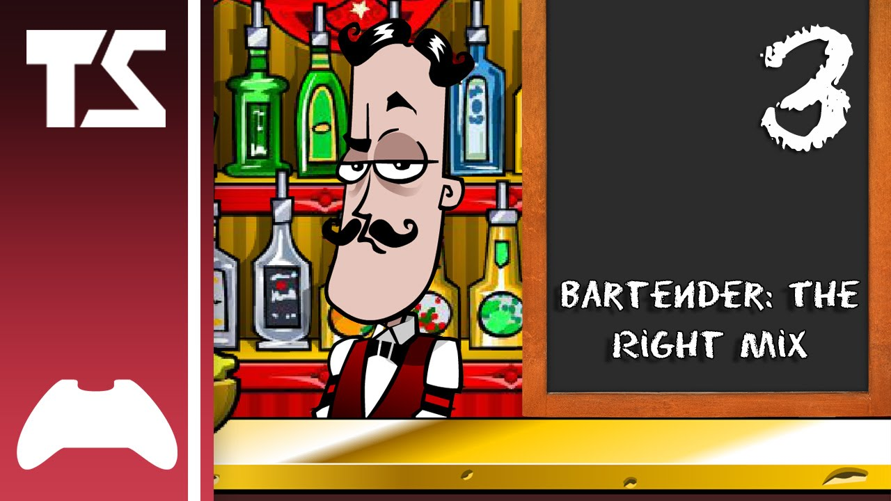 TSPro Plays Bartender: The Right Mix! Rd. 3 - YouTube  TSPro Plays Bar...