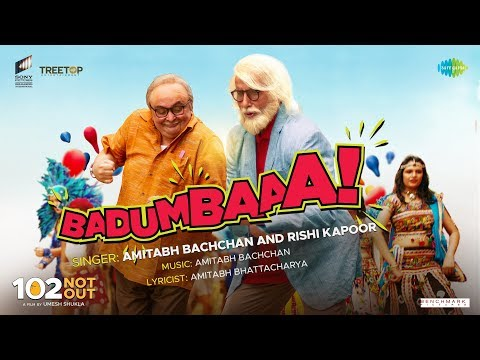 Badumbaaa  Zumba Zumba  102 Not Out  Full Song  Amitabh Bachchan  Rishi Kapoor