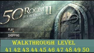 Can You Escape The 100 Room  XI (11) level 41 42 43 44 45 46 47 48 49 50