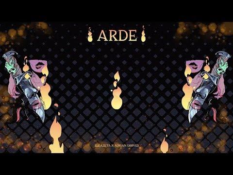 Eleazeta x Adrian Groves - Arde