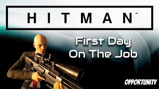 Hitman | First Day On The Job | Sapienza Opportunity | Xbox One