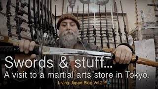 Japanese Swords, budo equipment. A visit to a Tokyo Martial Arts store