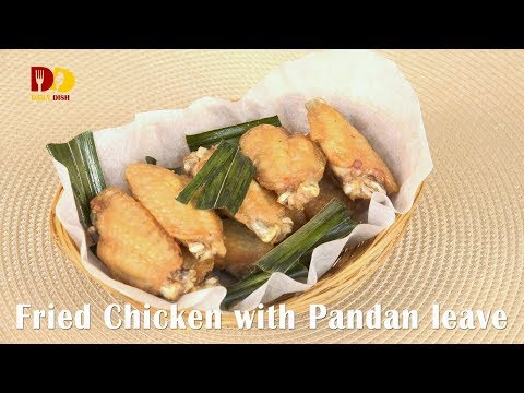 Fried Chicken with Pandan Leave | Thai Food | Gai Tod Bai Toey | ปีกไก่ทอดใบเตย - วันที่ 27 Nov 2017
