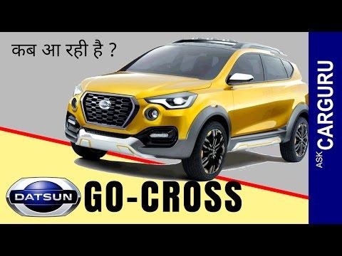 Datsun GO CROSS, CARGURU, हिन्दी में, Price, Engine, Interior, Average & Launching Date.