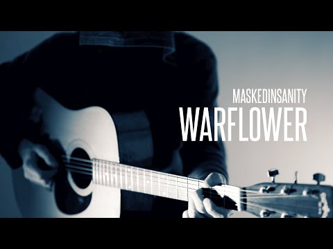 The Mayan Factor 'Warflower' Acoustic Instrumental Guitar Cover by Maskedinsanity