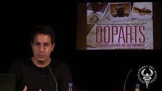 Ooparts: Objetos Fuera de su Tiempo y Lugar por Juan José Sánchez-Oro