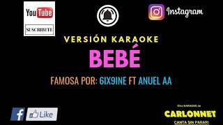 Bebé - 6ix9ine Ft Anuel AA(Karaoke)