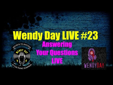 LIVE With Wendy Day #023 | Answering Your Questions Live