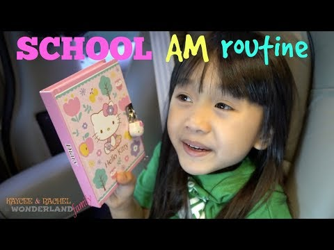 SCHOOL MORNING ROUTINE of Kaycee & Rachel