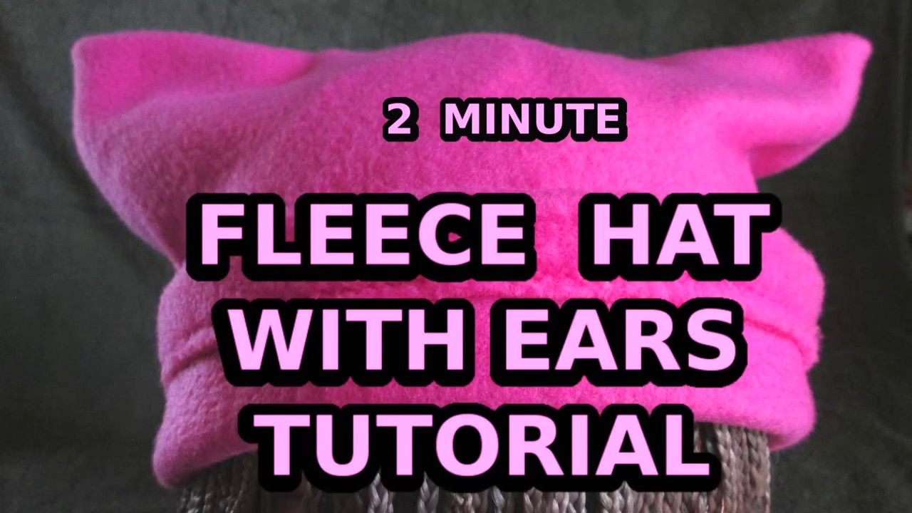 17c641be770d5 2 Minute Fleece Hat with Ears Tutorial - YouTube