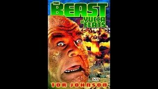 Тварь с долины Юкка / The Beast Of Yucca Flats - фантастический фильм ужасов