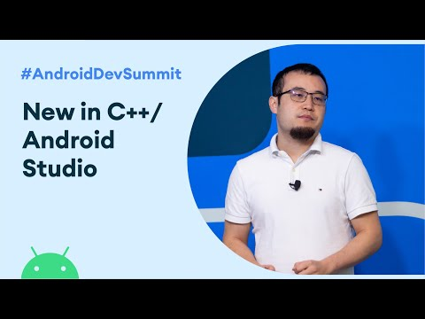 What's New In C++/Native Support In Android Studio (Android Dev Summit '19)