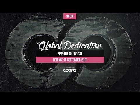 Global Dedication - Episode 31 #GD31