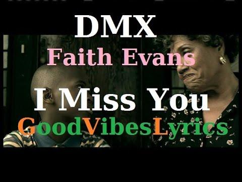 DMX feat Faith Evans - I Miss You Traduction Française