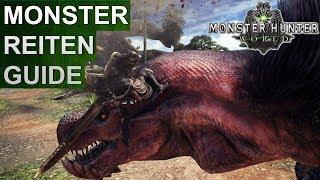 Monster Hunter World: Monster reiten Guide (Deutsch/German)