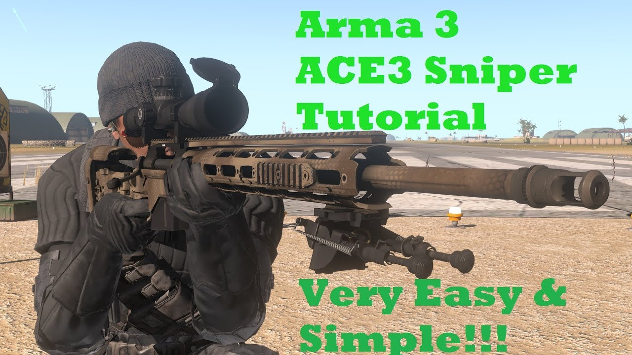 Arma 3 ACE3 Sniper Tutorial (Very Quick, Simple, & Easy 12 Steps