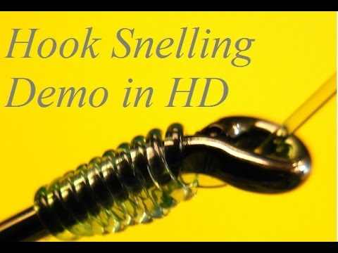 How To Properly Snell A Fishing Hook