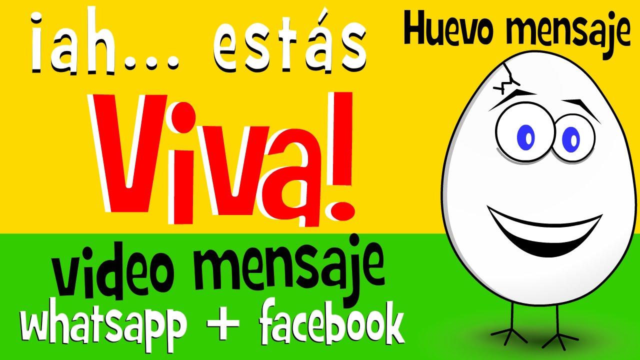 Ah Estas Viva Videos Para Compartir En Whatsapp Facebook Video