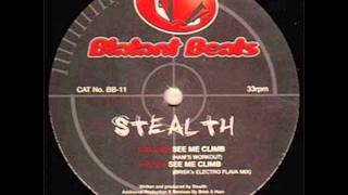 Stealth - See Me Climb (Brisks Electro Flava Mix)
