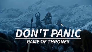 Game of Thrones Don 39 t Panic