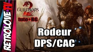 Rodeur DPS/CAC [GW2] Tuto+BG. Des bestioles, une grosse epée et des victimes !