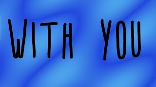 Kaskade, Meghan Trainor - With You Lyrics