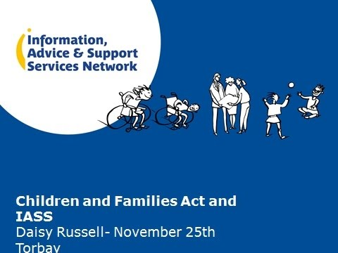 Children and Families Act and IASS for SEND