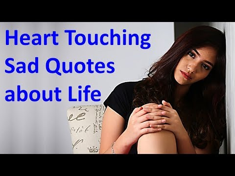 12 Heart Touching Sad Quotes About Life