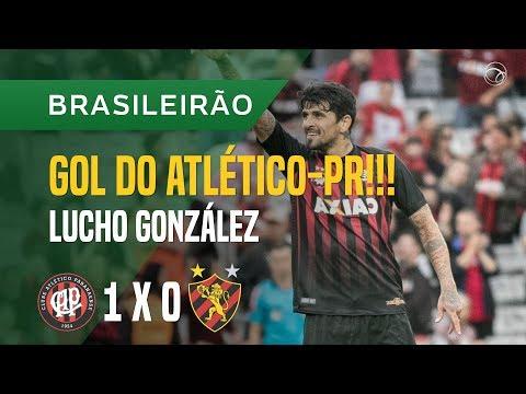 GOL (LUCHO GONZÁLEZ) - ATLÉTIC0-PR X SPORT - 22/10 - BRASILEIRÃO 2017