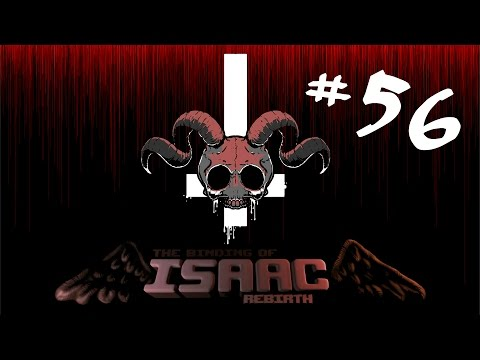 Let's Play Binding of Isaac Rebirth Gameplay - Episode 56 - Suicide King
