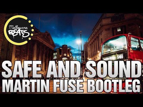 Capital Cities - Safe And Sound (Martin Fuse Bootleg)