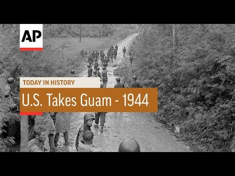 U.S. Takes Guam - 1944 | Today In History | 10 Aug 17