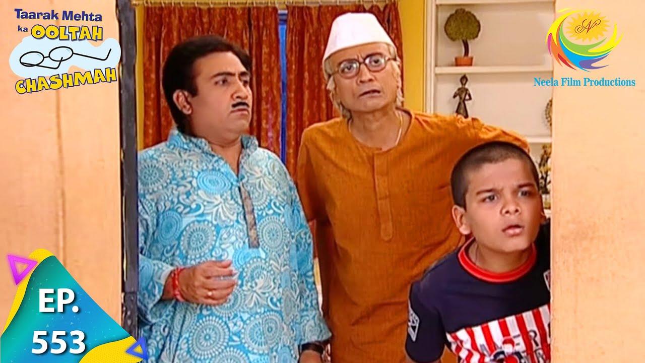 Download Taarak Mehta Ka Ooltah Chashmah - Episode 553 - Full Episode