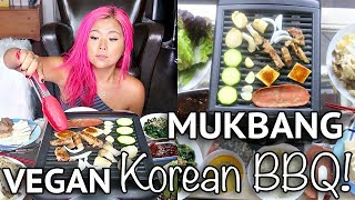HOW TO: VEGAN KOREAN BBQ (MUKBANG / EATING SHOW)
