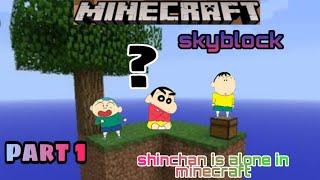 Shinchan is alone in minecraft | jagrit goswami | shinchan go to skyblock | minecraft | by xyz gamxr