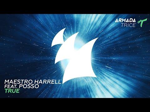 Maestro Harrell feat. Posso  True  Mix