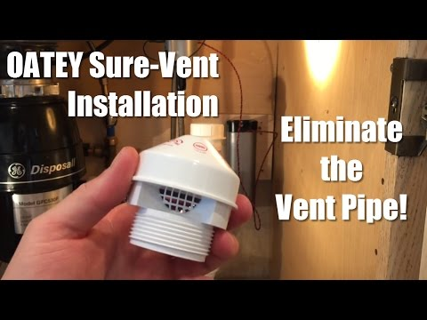 OATEY Sure-Vent Installation - Eliminate The Vent Pipe!