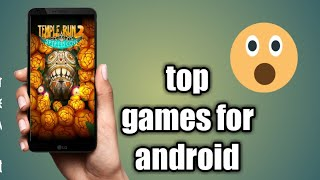 Top 2 games for android and ios