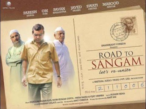 Road To Sangam 2009- Fantastic Hindi Movie- Om Puri, Paresh Rawal, Pawan Malhotra.Unity In Diversity