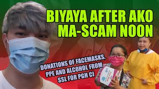 TULONG PARA SA FRONTLINERS AFTER AKO MA-SCAM NOON (FACEMASKS, PPE AND ALCOHOL FROM SSL FOR PGH CI)