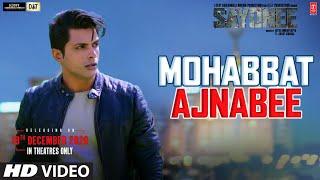 Mohabbat Ajnabee (Sukriti Kakar, Sachet Tandon) Mp3 Song Download