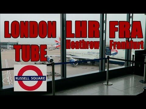 London Tube to Heathrow (LHR, Terminal 5) - Flight to Frankfurt (FRA)