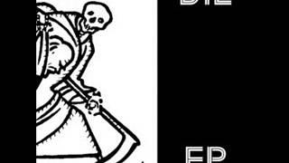 DiE - EP 2013