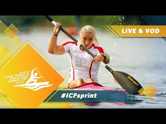 2019 ICF Canoe Sprint & Paracanoe World Cup 1 Poznan Poland / Day 4: Finals