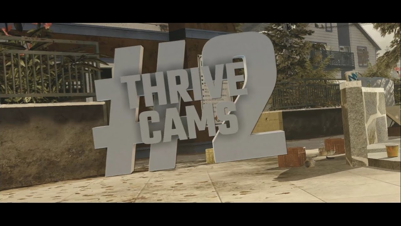 Thrive Cams #2