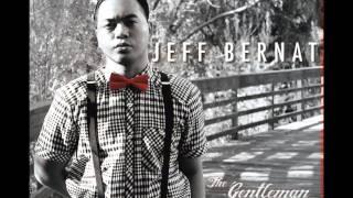 Download Lagu Jeff Bernat - Just Vibe (The Gentleman Approach)