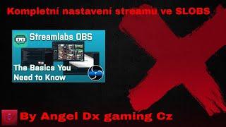 5fac3ddc64e5 Streamlabs obs kompletní stream nastavení+overlay+alerts+donate cz sk ...