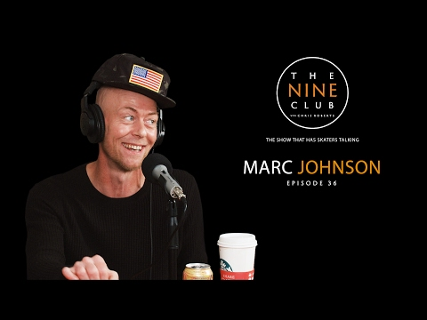 Marc Johnson | The Nine Club With Chris Roberts - Episode 36