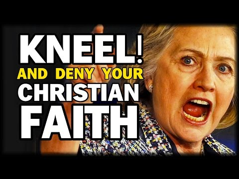 HILLARY: CHRISTIANS IN AMERICA MUST DENY THEIR FAITH IN CHRISTIANITY, ADHERE TO NEW LIBERAL LAWS